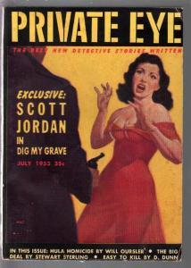 Private Eye #1 7/1953-ist issue-hardboiled crime-GGA cover-Orean-Freas-FN