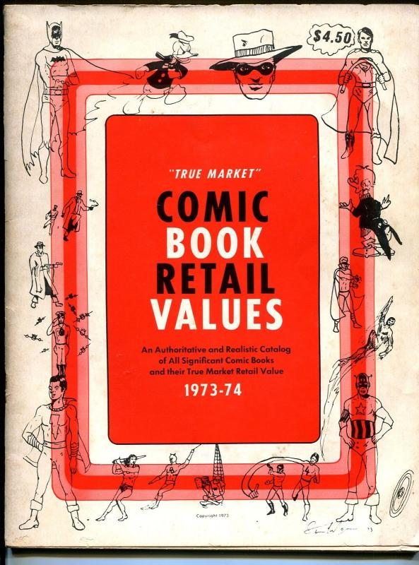 True Market Comic Book Retail Value and Price Guide #1 1973-1st issue-G