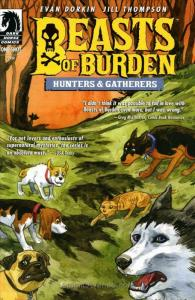 Beasts of Burden: Hunters & Gatherers #1 VF; Dark Horse | save on shipping - det