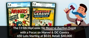 The 115th HipComic No Reserve Auction Event