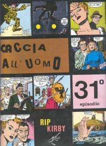 Rip Kirby de Alex Raymond numero 31: Caccia all, uomo