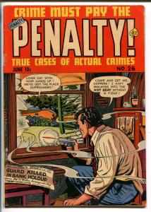 CRIME MUST PAY THE PENALTY #26 1952-CURRENT-PRE CODE-VIOLENT-MURDER-GUN FIGHT-vg