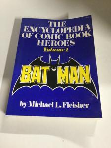 The Encyclopedia Of Comic Book Heroes Volume 1 Batman Oversized SC B12