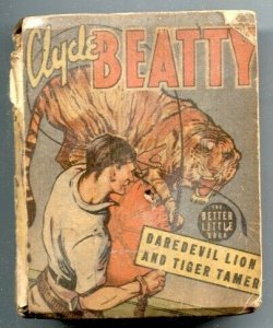 Clyde Beatty Daredevil Lion and Tiger Tamer Big Little Book