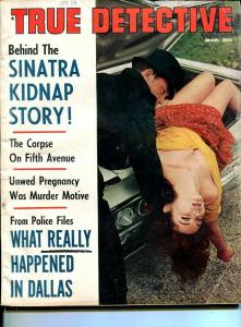 TRUE DETECTIVE-MAR 1964-MURDER-SINATRA KIDNAPING-KENNEDY ASSASSINATION-goOod G