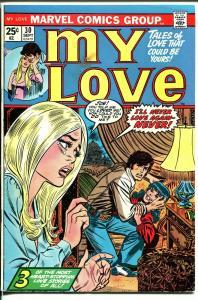 My Love #30 1974-Marvel-romance stories-Jack Katz-Gene Colan-VG-