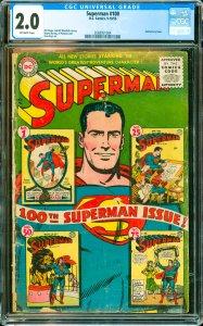 Superman #100 CGC Graded 2.0 Anniversary issue.