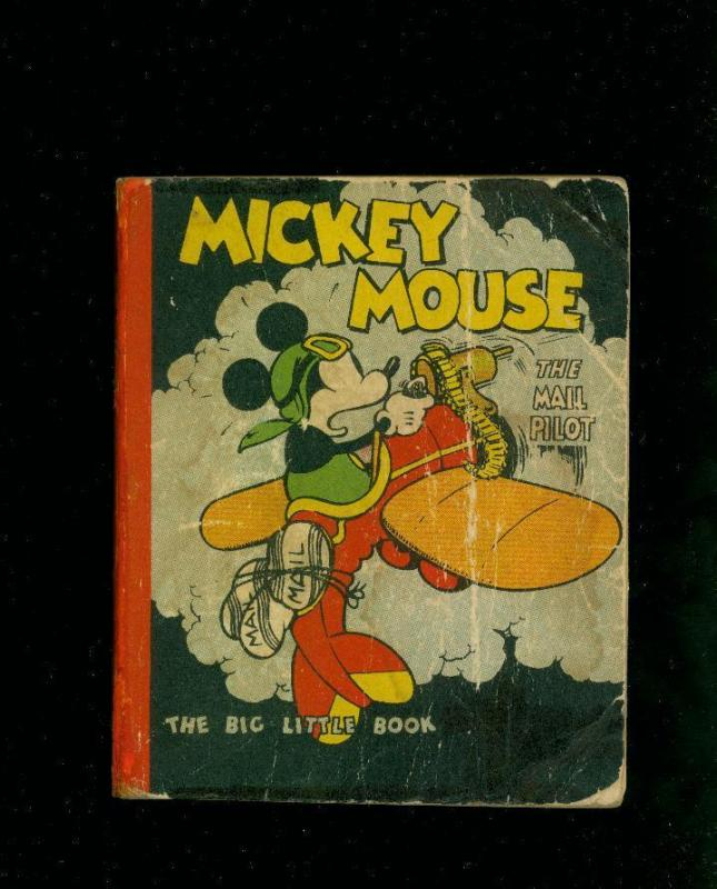 MICKEY MOUSE AND THE MAIL PILOT-BIG LITTLE BOOK-1933- G-