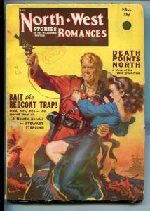 NORTHWEST ROMANCES-FALL 1951 PULP FICTION-RCMP-ANDERSON ART-SPICY-GGA-vg