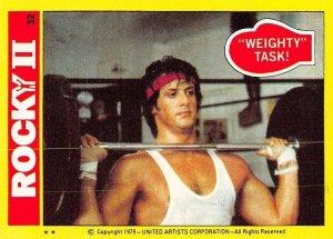 1979 Topps Rocky II #32 Weighty Task! > Balboa > Sylvester Stallone