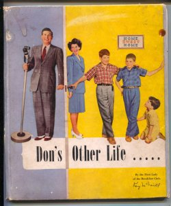 Don's Other Life 1944-Kay McNeill- home life radio series Breakfast Club star...