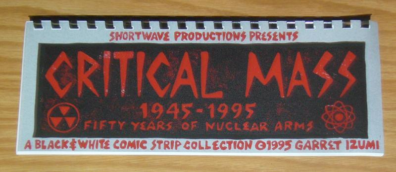 Critical Mass: 1945-1995 - Fifty Years of Nuclear Arms #1 VF/NM garret izumi