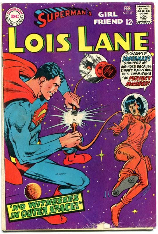 SUPERMAN'S GIRL FRIEND LOIS LANE #81, VG+, Perfect Murder in Space, 1958