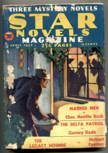Star Novels Pulp April 1934- Marked Men- Delta Patrol