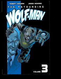 The Astounding Wolfman Vol. # 3 Image Comic Book TPB Graphic Novel Kirkman J401
