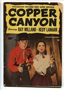 Fawcett Movie Comics-1950-G/VG-Copper Canyon-Ray Milland-Hedy Lamarr