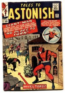 TALES TO ASTONISH #54 comic book-WAS GIANT MAN EL TORO - DON HECK VG