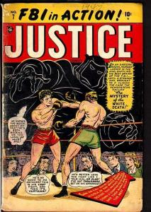 JUSTICE COMICS #7-FIRST ISSUE-BOXING COVER-1947-MARVEL G/VG