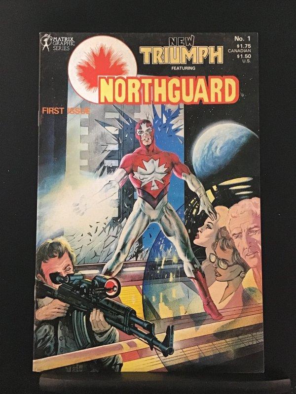 New Triumph Featuring Northguard (CA) #1
