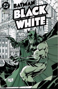 Batman: Black and White #1 - NM - Howard Chaykin