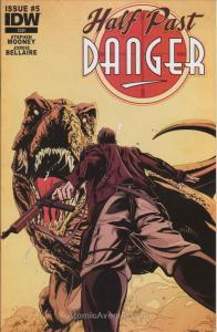 Half Past Danger #5 VF/NM; IDW   save on shipping - details inside