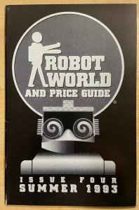 ROBOT WORLD AND PRICE GUIDE Issue 4, Summer 1993 Collector Zine! VF-NM
