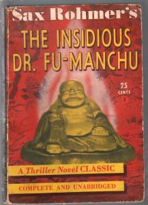Thriller Novel Classic #4 1940's-Insidious Dr Fu-Manchu-Sax Rohmer-VG