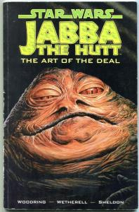 Star Wars Jabba The Hut: The Art Of The Deal trade paperback-1st PRINT- Trump