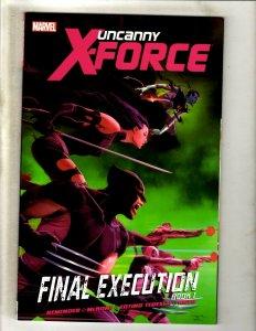 Uncanny X-Force Final Execution Book 1 Marvel Comics TPB Graphic Novel Vol 6 HR8