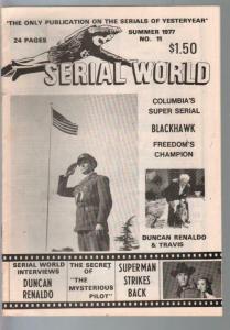 Serial World #11 1977-Kretzer-Blackhawk synopsis-Duncan Renaldo-VG/FN