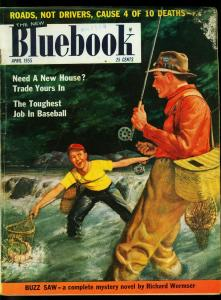 Bluebook April 1955- Pulp Magazine- Fly Fishing cover- Richard Wormser- VG