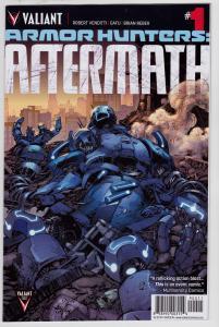 Armor Hunters Aftermath #1 (Valiant, 2014)   9.6 NM+