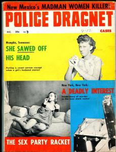 Police Dragnet Cases 12/1957-Tenn decapitation-bizare & spicy pulp crime-VG