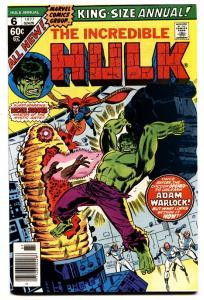 INCREDIBLE HULK ANNUAL #6-comic book FIRST PARAGON-WARLOCK-COCOON 1977