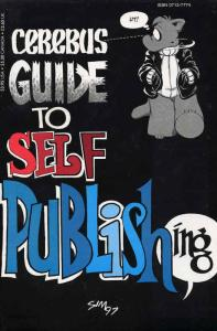 Cerebus Guide to Self Publishing #1 FN; Aardvark-Vanaheim | save on shipping - d