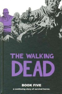 Walking Dead - Hardcover #5, NM + (Stock photo)