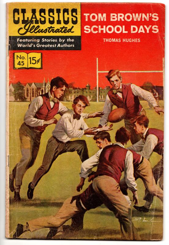 Classics Illustrated #45 (HRN167) Tom Brown's School Days (Gilberton, 1964) - VG