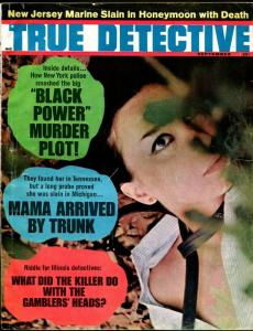 True Detective 9/1967-pulp thrills-strangulation-Black Power Murder Plot-VG