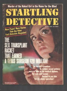 Startling Detective 3/1969--Sex transplant racket-love bomb in the mail-explo...