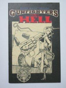 Gunfighters in Hell Black Magic Edition #1 1993 Signed Joe Vigil David Barbour