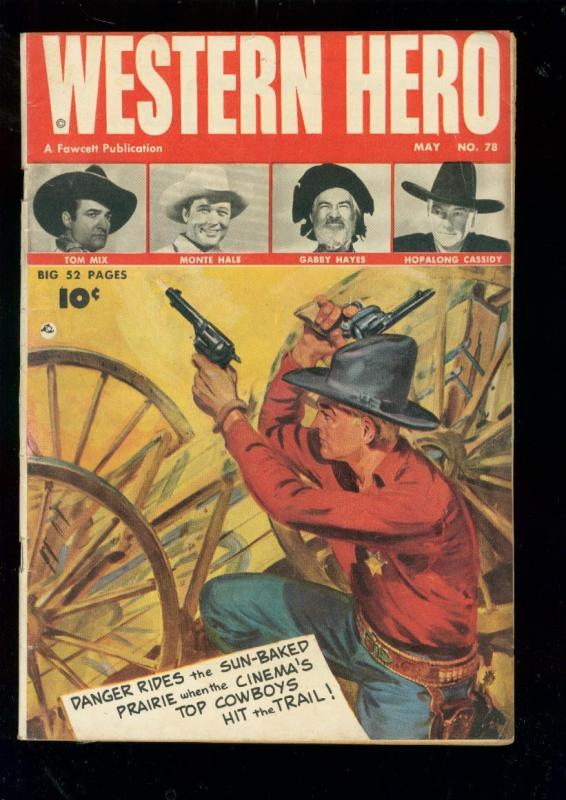 WESTERN HERO #78 1949-TOM MIX-MONTE HALE-GABBY-HOPPY VG-