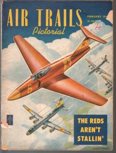 Air Trails Pictorial 2/1949-aviation news & pix-Russian jets and bombers-VG