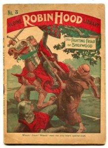 Robin Hood Library #3 Dime Novel- Fighting Friar of Sherwood