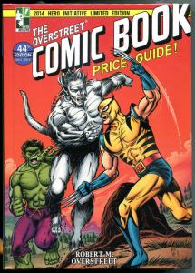OVERSTREET PRICE GUIDE, Hulk vs Wolverine, HC, 1st, 2014, Limited, #44, SDCC
