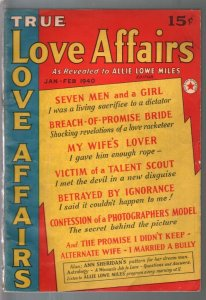 True Love Affairs 1/1940-1st issue-lurid pulp thrills-Ann Sheridan-VG/FN