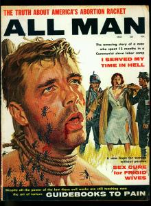 All Man Pulp Magazine March 1961- Ant Torture cover- Frigid Wives- Abortion VG