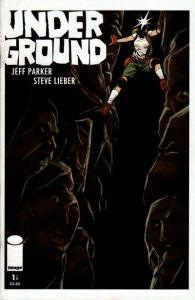 Underground (2009 series) #1, NM (Stock photo)