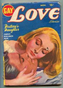 Gay Love Stories Pulp November 1949- Destiny's Daughter