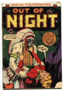 OUT OF THE NIGHT #8-Native American ghost menace-PCH-1953-ACG