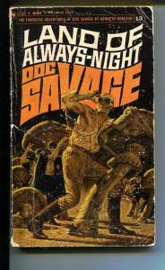 DOC SAVAGE-LAND OF OF ALWAYS-NIGHT#13-ROBESON-G- JAMES BAMA COVER-1ST EDITION G